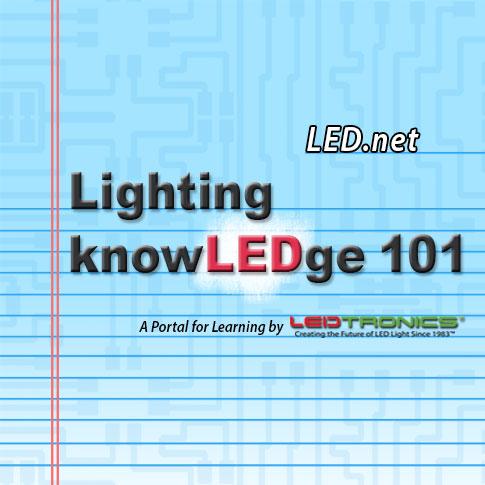 Lighting knowLEDge 101