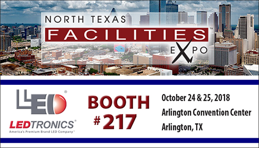 Come see LEDtronics at the North Texas Facilities Expo